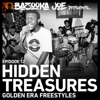EP#12 - Hidden Treasures - Golden Era Freestyles
