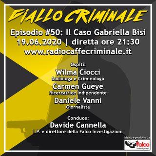 #50 Ep. | Il Caso Gabriella Bisi