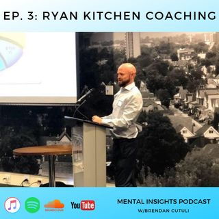 EP#3: Addiction and Mental Health | Ryan Kitchen