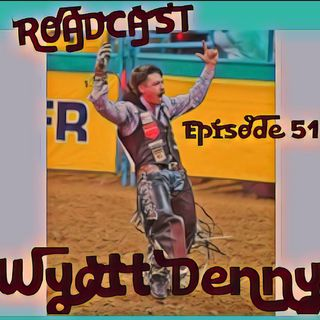 Episode 51 Wyatt Denny