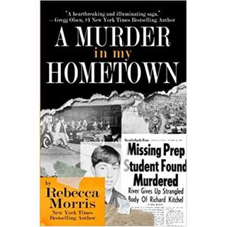 A MURDER IN MY HOMETOWN-Rebecca Morris