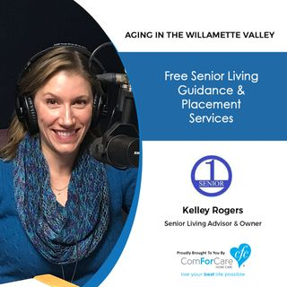 1/7/20: Kelley Rogers with Senior One Source | Free Senior Living Guidance and Placement Services | Aging in the Willamette Valley