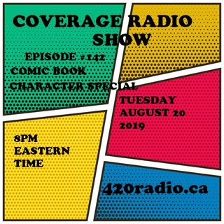 The Coverage Radio Show #142 - 08/20/19