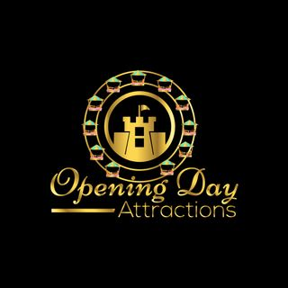 Opening Day Attractions