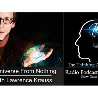 A Universe From Nothing (with Lawrence Krauss)