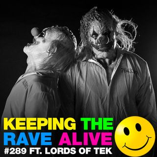 Episode 289: feat. Lords Of TEK!
