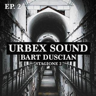 Urbex Sound - Stagione 2 - Ep2  Hotel Abbandonati