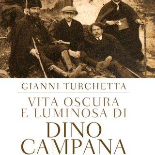 """Vita oscura e luminosa di Dino Campana, Poeta"""