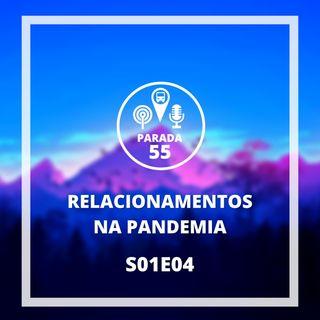 Relacionamentos ft. Vitória Dornelles // Conversa fiada