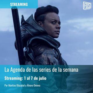 Streaming: Agenda de series del 1 al 7 de julio