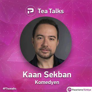 TeaTalks - Bölüm 1 - Kaan Sekban