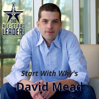 Episode 034 - David Mead from the Simon Sinek Start With Why Team