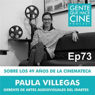 EP73: 49 AÑOS DE LA CINEMATECA DE BOGOTÁ