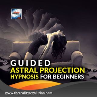Guided Astral Projection Hypnosis For Beginners