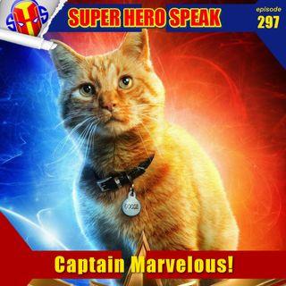 #297: Captain Marvelous!