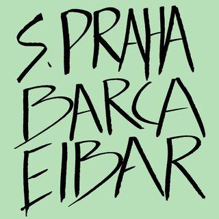 010_ Slavia Praha-Barça & Eibar-Barça
