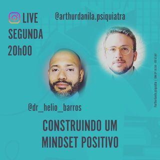 Ep. 6 mindset positivo com Dr. Arthur Danila