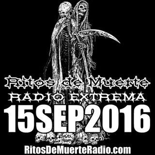 Ritos De Muerte Radio Show 15SEP2016