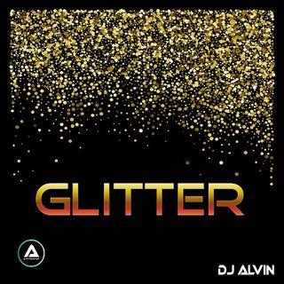 DJ Alvin - Glitter