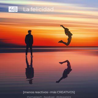48 La felicidad
