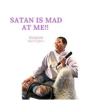 Episode 90 - SATAN IS MAD AT ME!