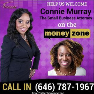 Episode #36 The Money Zone with Folasade and with guest Miss Connie Murray