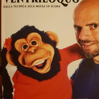 Come fare Il Ventriloquo Di Nicola Pesaresi: Pupazzi Rigidi ( Hard Puppets)