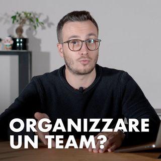 Come si organizza un TEAM Creativo?