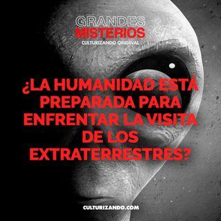 ¿La Humanidad está preparada para enfrentar la visita de los extraterrestres? • Culturizando