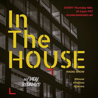 InTheHOUSE with Ladyrednails 4yr. Anniversary