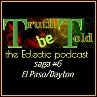 Saga# 6 - TRUTH be Told|Eclectic podcast