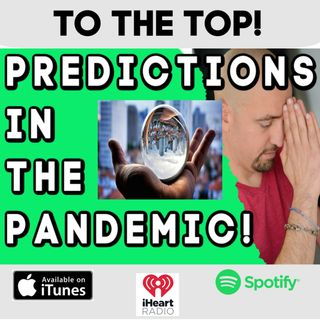 Predictions In The Pandemic: These Crazy Things Might Actually Come True!