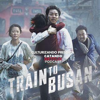 E61 • Estación Zombie (Train to Busan)