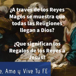 Episodio 153: 🤷♂️ ¿A través de los Reyes Magos se muestra que todas las Religiones llegan a Dios? 🤦♀️