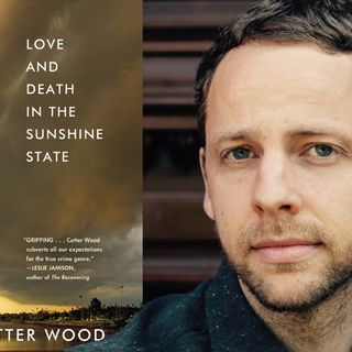 Cutter Wood Love And Death In The Sunshine State