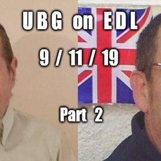 UBG On EDL : 9/11/19 - Part  2