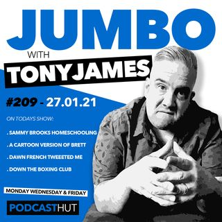 Jumbo Ep:209 - 27.01.21 - Sammy Brooks Homeschooling