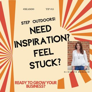 EPS 15 Need Inspiration Get Out Of The Office And Step Outdoors