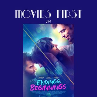 Endings, Beginnings (drama) (the @MoviesFirst review)