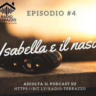 Isabella e il naso - Episodio 4 - Radio Terrazzo