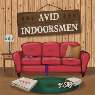 The Avid Indoorsmen