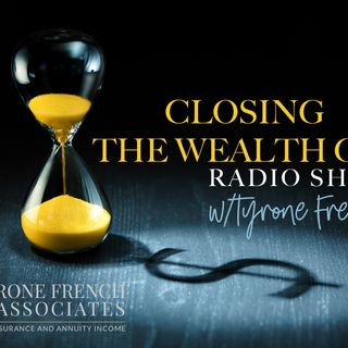 Closing The Wealth Gap  - The Thomas L White, lll Episode