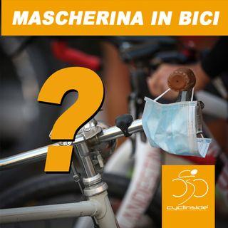 Ciclisti e mascherine, come stanno le cose?