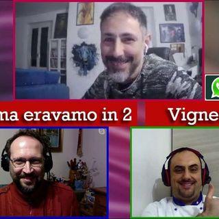 420 - Se prima con Vincenzo Cucca - 09.03.2021