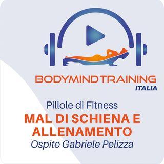 Mal di Schiena e Allenamento | Ospite: Gabriele Pelizza | Pillole di Fitness