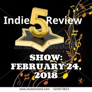 5-Star Indie Review Show - 02.24.18