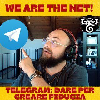 262 - Telegram dare per creare fiducia