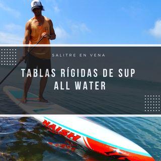 39 - Tablas rígidas de SUP All Water