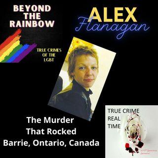 S. 4 Ep. 2 ALEX FLANAGAN - MURDER that rocked Barrie, Ontario, Canada