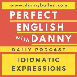 Episode 73 - Idioms: Praising and Criticizing